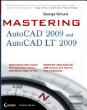 Mastering AutoCAD[sup]174;[/sup] 2009 and AutoCAD LT[sup]174;[/sup] 2009