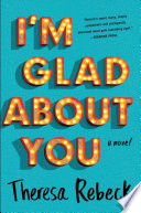 I m Glad about You