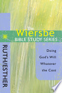 The Wiersbe Bible Study Series: Ruth/Esther