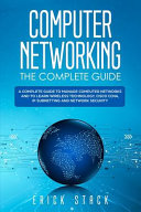 Computer Networking The Complete Guide