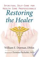 Restoring the Healer