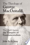 Theology of George MacDonald Book PDF