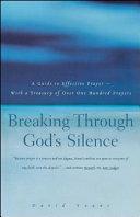 Breaking Through God s Silence