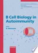 B Cell Biology in Autoimmunity