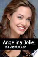 Angelina Jolie - The Lightning Star