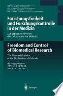 Forschungsfreiheit Und Forschungskontrolle In Der Medizin   Freedom And Control Of Biomedical Research