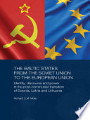 The Baltic States from the Soviet Union to the European Union