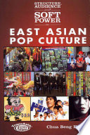Structure Audience And Soft Power In East Asian Pop Culture
