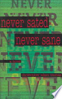 Never Sated, Never Sane