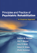 Principles and Practice of Psychiatric Rehabilitation