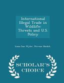 International Illegal Trade In Wildlife