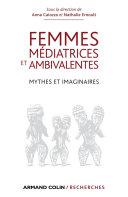 Femmes médiatrices et ambivalentes