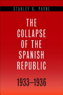 The Collapse of the Spanish Republic, 1933-1936