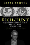 Rich-Hunt: The Backdated Options Frenzy and the Ordeal of Greg Reyes