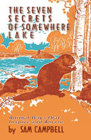 The Seven Secrets of Somewhere Lake Book