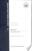 Code of Federal Regulations, Title 7, Agriculture, PT. 1950-1999, Revised as of January 1, 2012