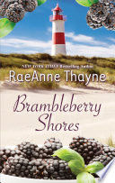 Brambleberry Shores  The Daddy Makeover   His Second Chance Family