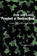 True and Living Prophet of Destruction