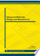 Advanced Materials Design and Mechanics II