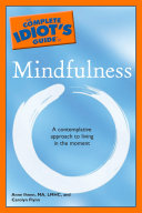 The Complete Idiot s Guide to Mindfulness