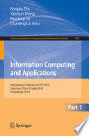 Information Computing and Applications, Part I