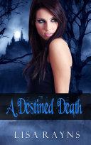 A Destined Death