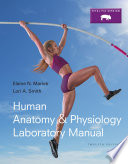 Human Anatomy & Physiology Laboratory Manual, Fetal Pig Version