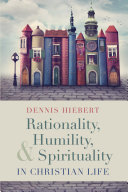 Rationality, Humility, and Spirituality in Christian Life Pdf/ePub eBook