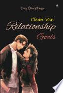 Relationship Goals Clean Version (Non Extra Part)