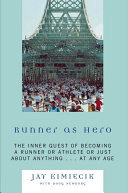 Runner as Hero