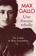 Pdf Une femme rebelle - Vie et mort de Rosa Luxembourg Telecharger