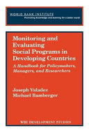 Monitoring and Evaluating Social Programs in Developing Countries