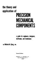 The Theory and Application of Precision Mechanical Components