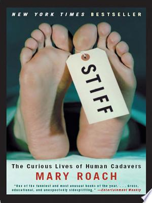 Stiff: The Curious Lives of Human Cadavers image