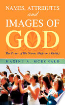 Names  Attributes and Images of God Book