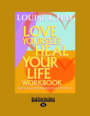Love Yourself, Heal Your Life (Workbook) (Large Print 16pt)