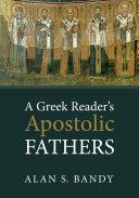 A Greek Reader s Apostolic Fathers