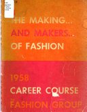 The Making     and Makers     of Fashion