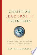 Christian Leadership Essentials Book