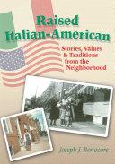 Raised Italian American