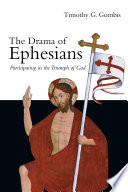 The Drama Of Ephesians