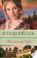 The Artisan s Wife  Refined by Love Book  3