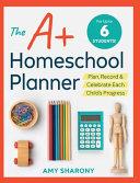 The A+ Homeschool Planner
