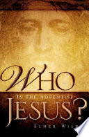 Who Is the Adventist Jesus
