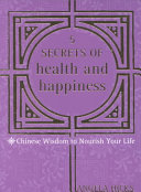 5 Secrets of Health and Happiness
