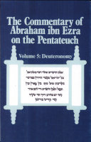 The Commentary of Abraham Ibn Ezra on the Pentateuch  Deuteronomy