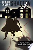 Murder Casts a Shadow