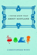 I Never Knew That About Scotland
