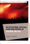 Mysticism  Ritual and Religion in Drone Metal