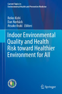 Pdf Indoor Environmental Quality and Health Risk toward Healthier Environment for All Telecharger